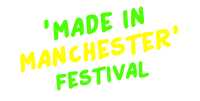 Made In Manchester Festival