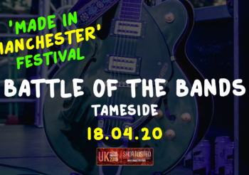 WIN THE CHANCE TO OPEN 'MADE IN MANCHESTER' MUSIC FESTIVAL IN DUKINFIELD THIS MAY